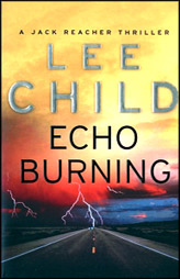 Echo Burning:Jack Reacher Book 5