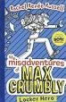Dork Diaries :The Misadventures of Max Crumbly