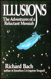 Illusions - The Adventures of a reluctant Messiah
