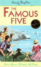 The Famous Five -Five Have Plenty of Fun
