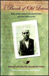 A Bunch Of Old Letters: Edited By J Nehru