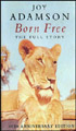 Born Free :The Full Story